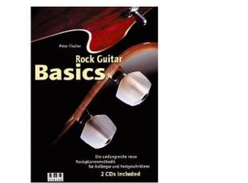 Rock Guitar Basics (Peter Fischer)